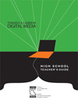 Towards a Career in Digital Media: High School Teacher's Guide