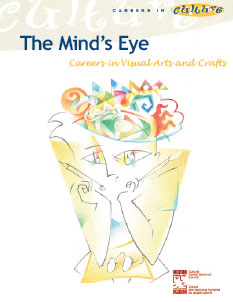 The Mind's Eye: Careers in Visual Arts and Crafts